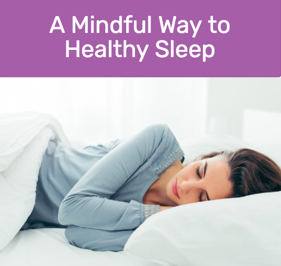 A Mindful Way to Healthy Sleep